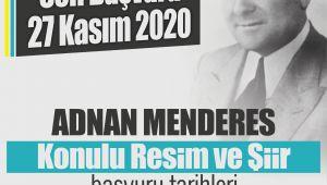 Adnan Menderes Resim ve Şiir Yarışması'nın başvuruları uzatıldı