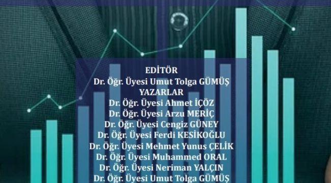 Öğretim üyesi Gümüş'ün editörlüğünü yaptığı kitap yayınlandı