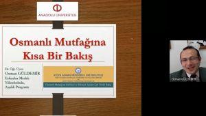Osmanlı Mutfağına Kültürel ve Bilimsel açıdan çok yönlü bakış söyleşisi gerçekleşti